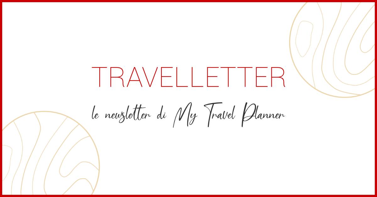 TravelLetter la newsletter di viaggio